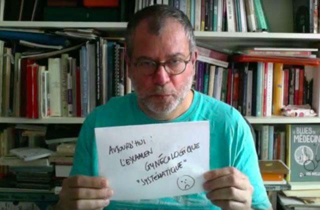 Martin Winckler parle des examens gynécologiques dans sa dernière vidéo