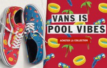 Vans sort sa collection « Pool Vibes », qui sent bon l'été !