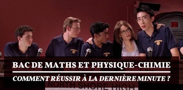 Bac de maths et physique-chimie: comment réussir à la dernière minute?