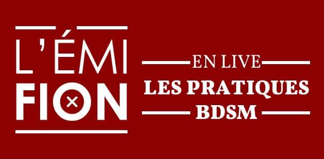 REPLAY—L'Émifion n°19 sur les pratiques BDSM