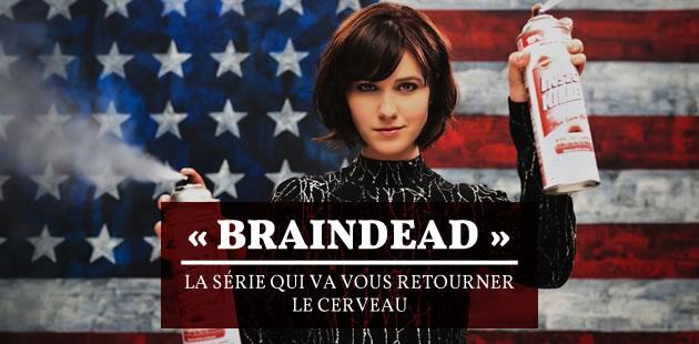 « BrainDead », la série qui va vous retourner le cerveau