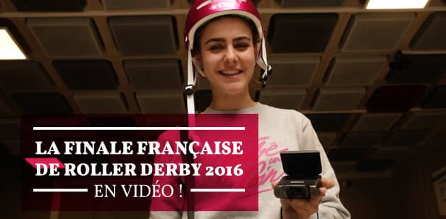 Marion Seclin va voir la finale française de roller derby 2016!