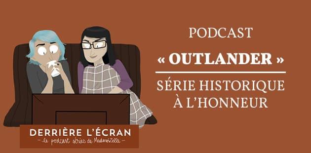 REPLAY—«Outlander », la série historique à l'honneur