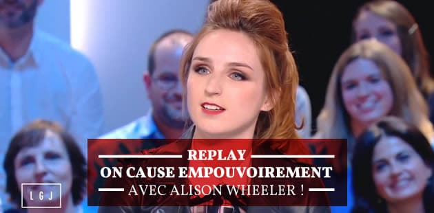 REPLAY — On cause empouvoirement avec Alison Wheeler !