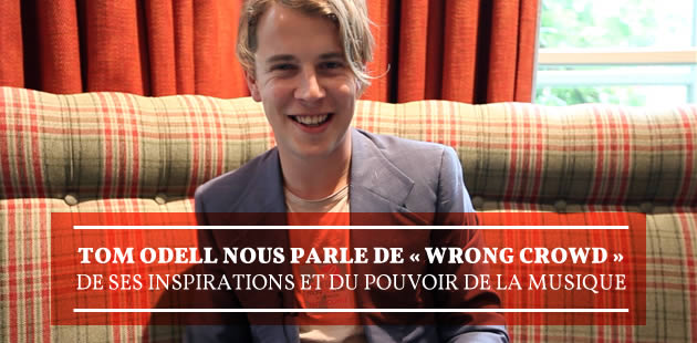 big-tom-odell-interview