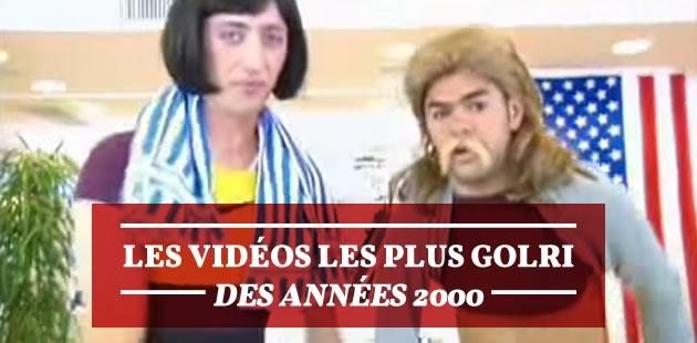 Les vidéos les plus golri des années 2000
