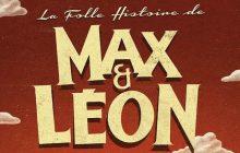 La Folle Histoire de Max & Léon, le premier film du Palmashow, sort aujourd'hui!