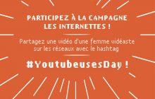 Les Internettes lancent le #YoutubeusesDay et ont besoin de vous !