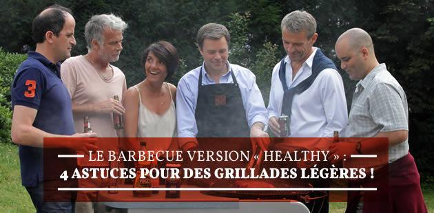 Le barbecue version «healthy»: 4 astuces pour des grillades légères!