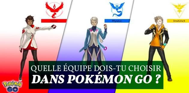 Quelle équipe dois-tu choisir dans Pokémon Go?