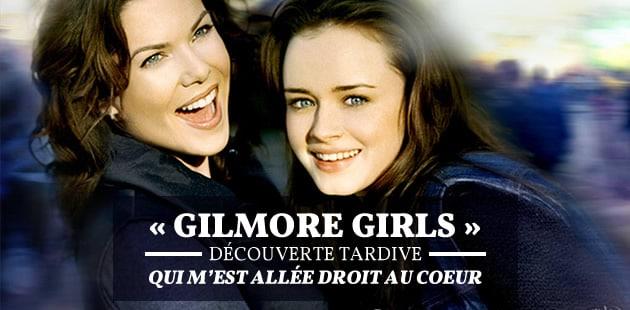 «Gilmore Girls», découverte tardive qui m'est allée droit au cœur