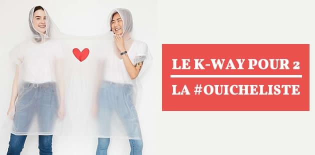 Le K-way deux personnes—La #OuicheListe
