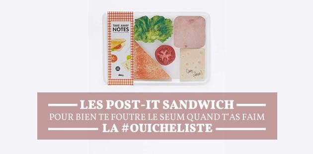 Les post-its sandwich, pour bien te foutre le seum quand t'as faim — La #OuicheList