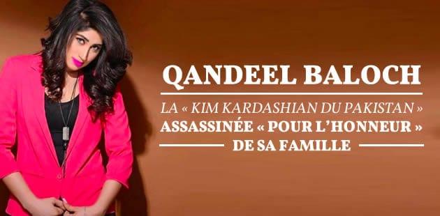 Qandeel Baloch, la «Kim Kardashian du Pakistan», assassinée «pour l'honneur» de sa famille