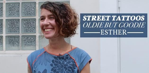 Street Tattoos «Oldie but Goodie»—Esther