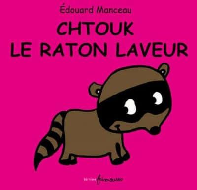 chtouk-raton-laveur-edouard-manceau