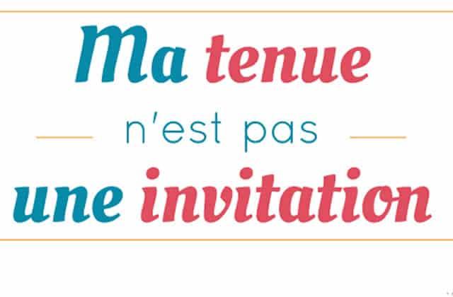 «Ma tenue n'est pas une invitation», un évènement contre le harcèlement de rue le 30 juillet