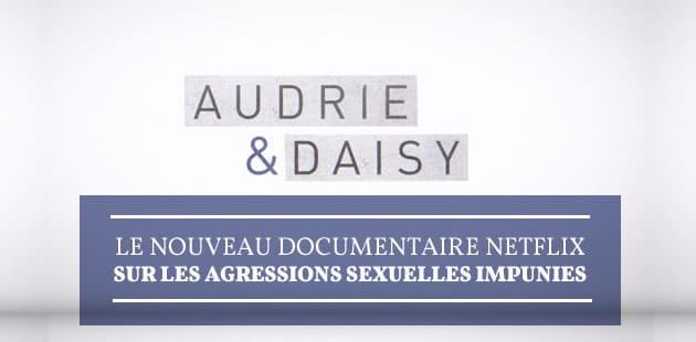 «Audrie & Daisy», le documentaire Netflix sur les agressions sexuelles impunies sort aujourd'hui