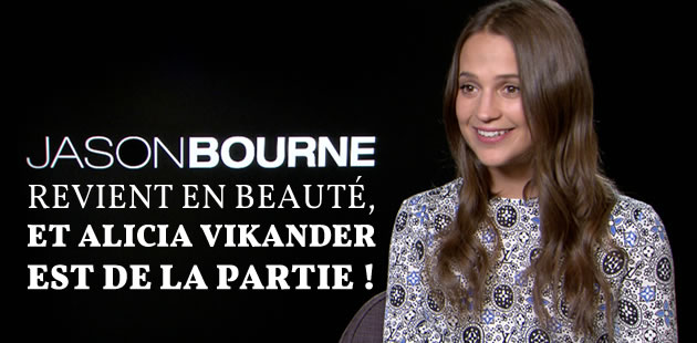 big-jason-bourne-alicia-vikander-interview