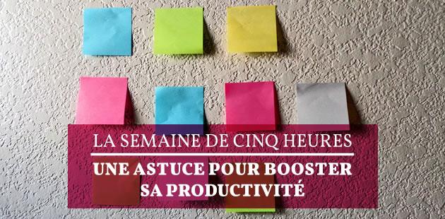 big-meilleure-productivite-semaine-cinq-heures