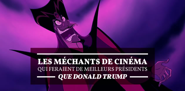 Les méchants de cinéma qui feraient de meilleurs présidents que Donald Trump