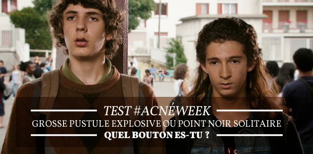 Test #AcnéWeek — Grosse pustule explosive ou point noir solitaire, quel bouton es-tu ?