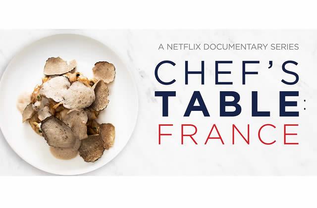 « Chef's Table», la série Netflix, s'intéresse à des chefs français!