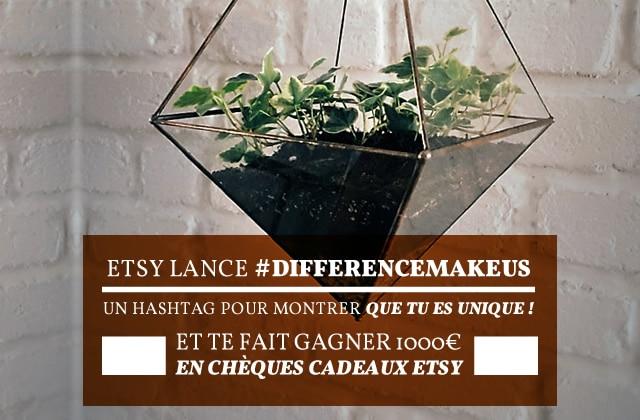 Etsy lance #DifferenceMakesUs, un hashtag pour montrer que tu es unique (+Concours!)
