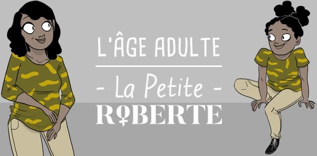 big-age-adulte-petite-roberte