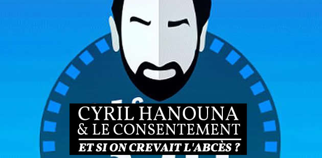 big-cyril-hanouna-polemique-consentement