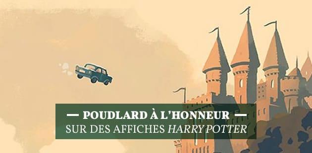 Poudlard à l'honneur sur des affiches Harry Potter
