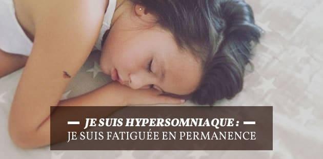 Je suis hypersomniaque: je suis fatiguée en permanence
