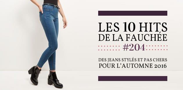 Des jeans stylés et pas chers pour l'automne 2016 — Les 10Hits de la Fauchée #204
