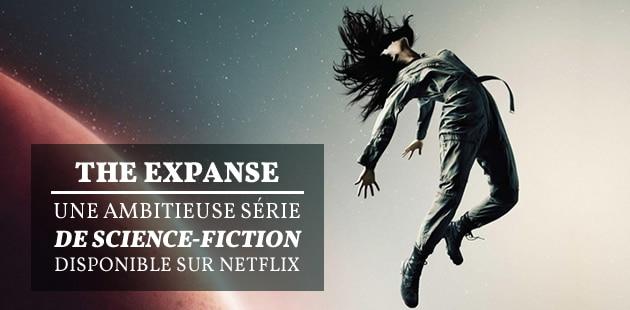 The Expanse, l'ambitieuse série de science-fiction disponible sur Netflix, a sa saison 2!