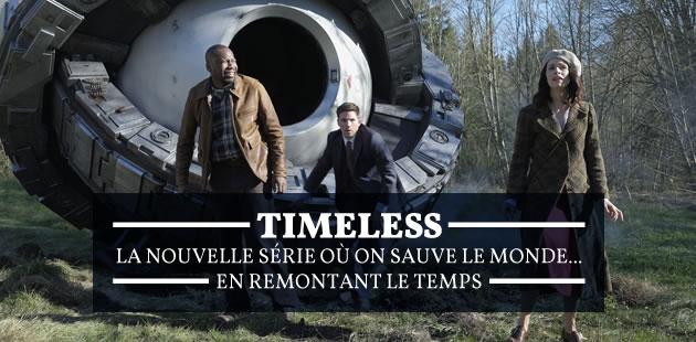 Timeless, la nouvelle série où on sauve le monde… en remontant le temps