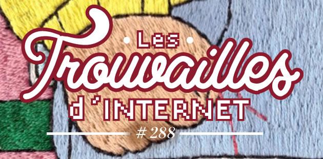 Les trouvailles d'Internet pour bien commencer la semaine #288