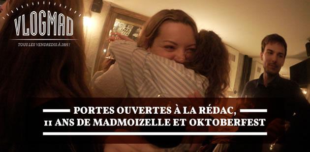 VlogMad n°39 — Portes ouvertes à la rédac, 11 ans de madmoiZelle et Oktoberfest
