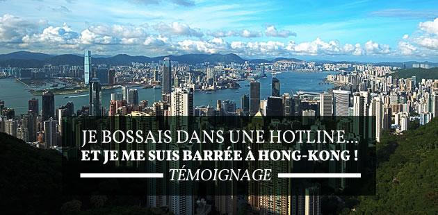 Je bossais dans une hotline… et je me suis barrée à Hong Kong ! — Témoignage