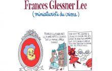Frances Glessner Lee, miniaturiste du crime — Les Culottées, par Pénélope Bagieu