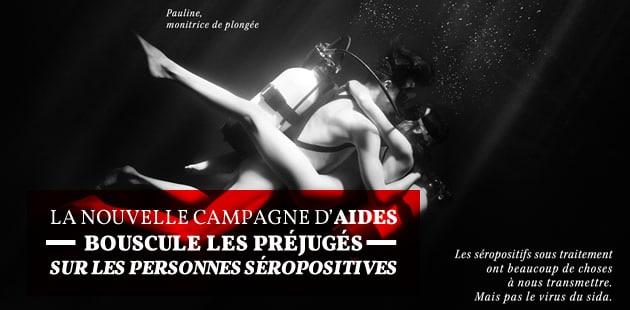 La nouvelle campagne d'AIDES bouscule les préjugés sur les personnes séropositives