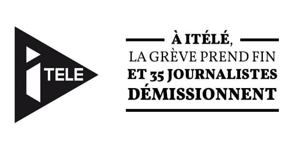 À iTÉLÉ, la grève prend fin et 35journalistes démissionnent