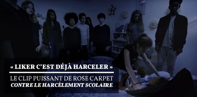 «Liker, c'est déjà harceler», le clip puissant de Rose Carpet contre le harcèlement scolaire
