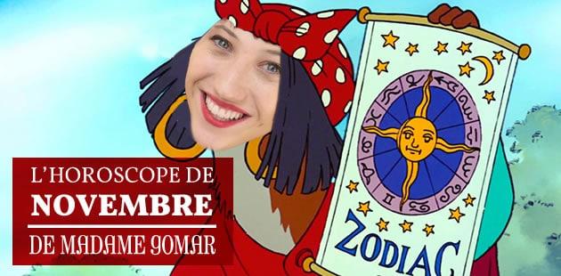 L'horoscope de novembre de Madame Gomar