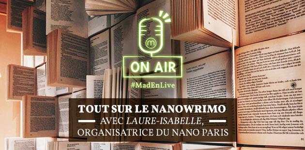 REPLAY — Tout sur le NaNoWriMo avec l'organisatrice du NaNo Paris