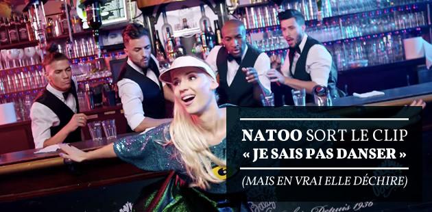 Natoo sort le clip de « Je sais pas danser » (mais en vrai elle déchire)