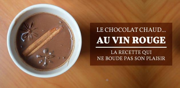 Le chocolat chaud… au vin rouge — La recette qui ne boude pas son plaisir
