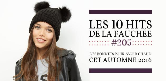 Des bonnets pour avoir chaud cet automne 2016 — Les 10 Hits de la Fauchée #205