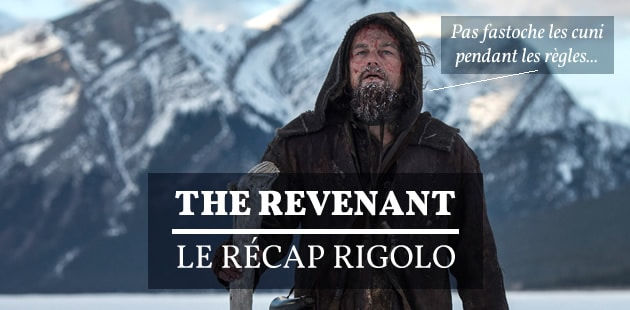 The Revenant — Le Récap Rigolo !