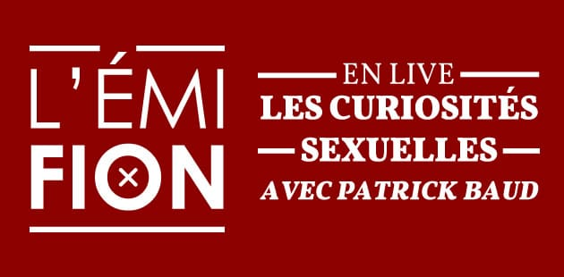 big-curiosites-sexuelles-emifion-podcast-replay
