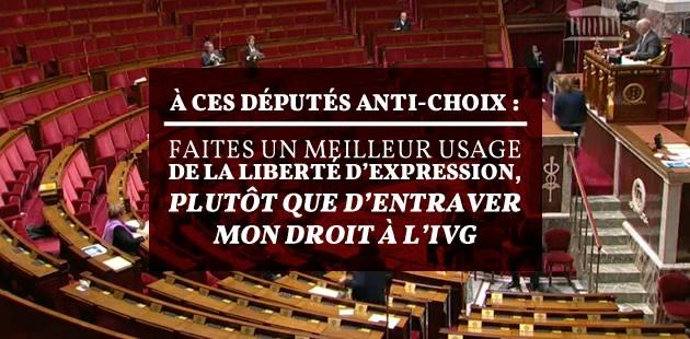 À ces députés anti-choix: faites un meilleur usage de la liberté d'expression, plutôt que d'entraver mon droit à l'IVG